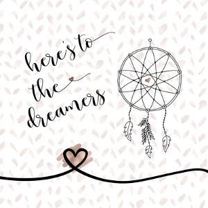 Here's to the Dreamers by Tara Moss
