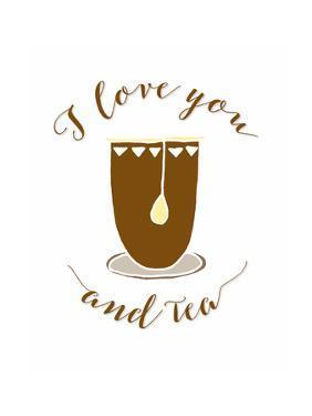 I Love You and Tea by Tara Moss