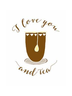 I Love You and Tea by Tara Moss