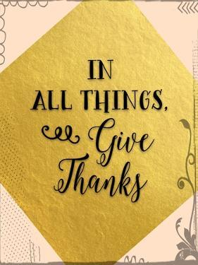 In All Things Give Thanks by Tara Moss