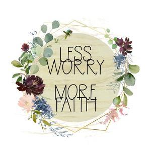 Less Worry, More Faith by Tara Moss