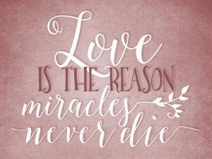 Love Is the Reason by Tara Moss