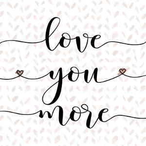 Love You More by Tara Moss