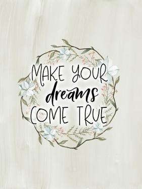 Make Your Dreams Come True by Tara Moss