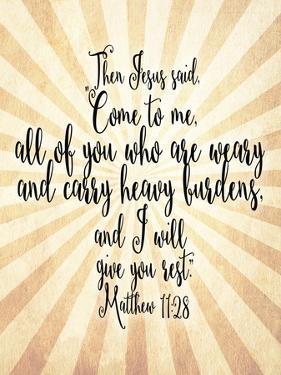 Matthew 11 28 Come to Me by Tara Moss