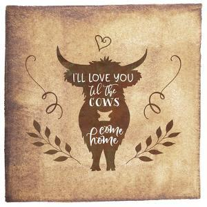Til the Cows Come Home by Tara Moss