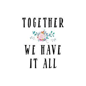 Together We Have It All by Tara Moss
