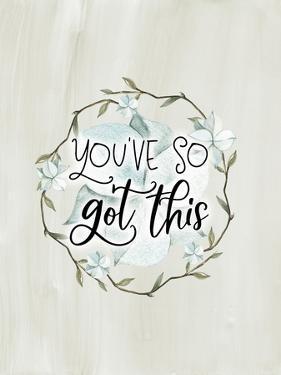 You'Ve So Got This by Tara Moss