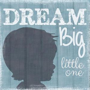 Dream Big Little One Boy by Taylor Greene