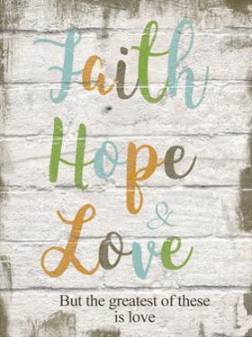 Faith Hope Love by Taylor Greene