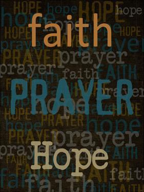 Faith Prayer Hope by Taylor Greene