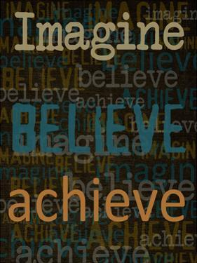 Imagine Believe Achieve by Taylor Greene