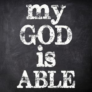 My God Is Able by Taylor Greene