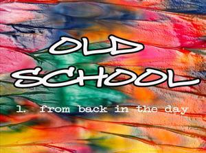 Old School by Taylor Greene