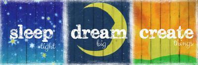 Sleep Dream Create by Taylor Greene
