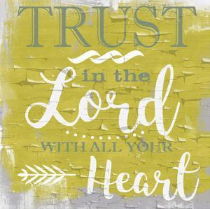 Trust In The Lord Rustic Yellow by Taylor Greene