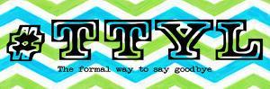 TTYL v2 by Taylor Greene