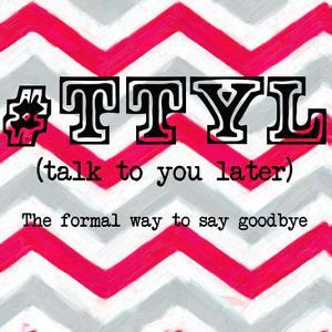 TTYL by Taylor Greene