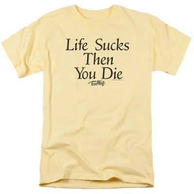 Teen Wolf- Life Sucks Then You Die