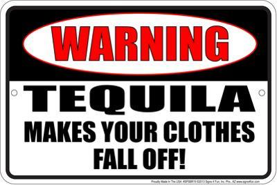 Tequila Clothes Tin Sign