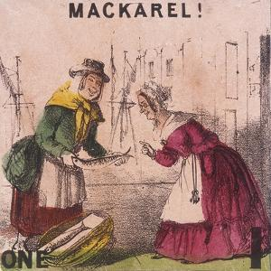 Mackarel!, Cries of London, C1840 by TH Jones