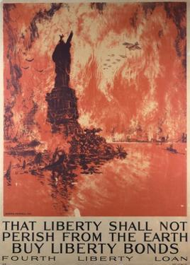 That Liberty Shall Not Perish from the Earth - Buy Liberty Bonds Poster by Ketterlinus after Joseph