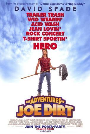 https://imgc.allpostersimages.com/img/posters/the-adventures-of-joe-dirt_u-L-F4S5OM0.jpg?artPerspective=n