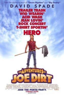 The Adventures of Joe Dirt