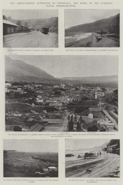 The Anglo-German Ultimatum to Venezuela, the Scene of the Combined Naval Demonstration