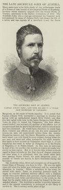 The Archduke John of Austria