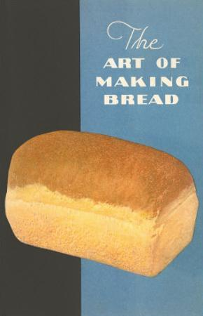 The Art of Making Bread