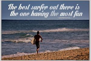 The Best Surfer Duke Kahanamoku Quote Poster