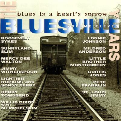 The Bluesville Years: Blues is a Heart's Sorrow, Vol. 11