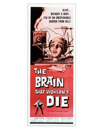 https://imgc.allpostersimages.com/img/posters/the-brain-that-wouldn-t-die-1962_u-L-F5B2Y50.jpg?artPerspective=n