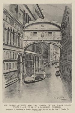 The Bridge of Sighs and the Portion of the Doge's Palace Which Is Said to Be in a Dangerous Conditi