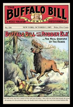 The Buffalo Bill Stories: Buffalo Bill and the Robber Elk