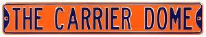 The Carrier Dome Syracuse Steel Sign