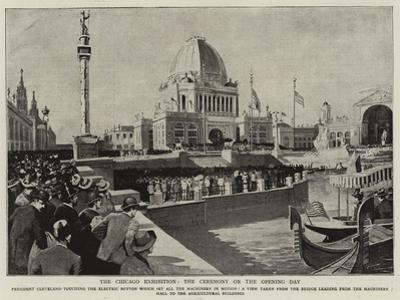 The Chicago Exhibition, the Ceremony on the Opening Day