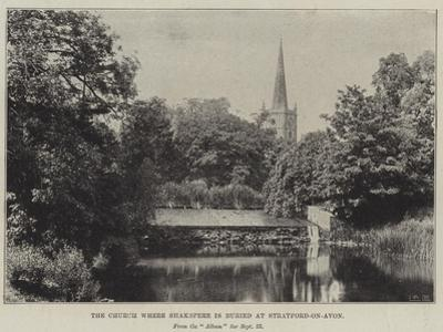 The Church Where Shakespeare Is Buried at Stratford-On-Avon