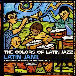 The Colors of Latin Jazz: Latin Jam!