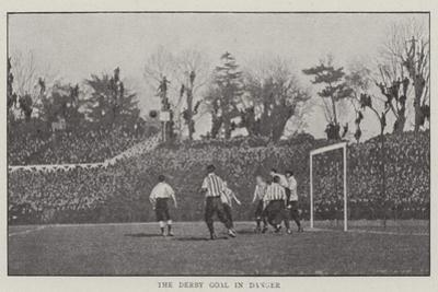 The Derby Goal in Danger