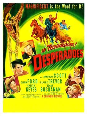 THE DESPERADOES, US poster, left from bottom: Guinn Williams, Glenn Ford, Randolph Scott,