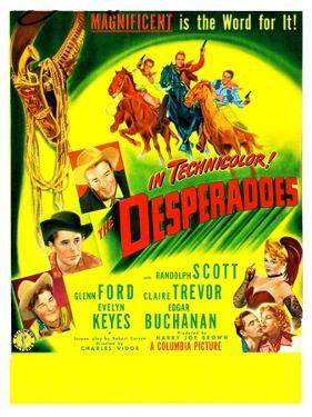THE DESPERADOES, US poster, left from bottom: Guinn Williams, Glenn Ford, Randolph Scott,