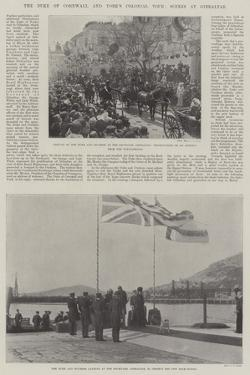 The Duke of Cornwall and York's Colonial Tour, Scenes at Gibraltar