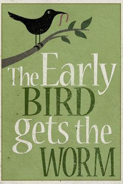 The Early Bird Gets the Worm Plastic Sign