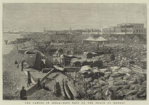 The Famine in India, Rice Bags on the Beach at Madras