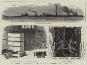 The Fatal Explosion at the Altofts Colliery, Near Wakefield