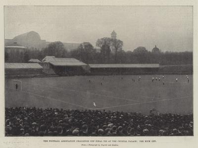 The Football Association Challenge Cup Final Tie at the Crystal Palace, the Kick Off