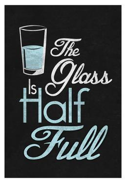 The Glass Is Half Full