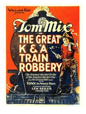 The Great K&A Train Robbery, Tom Mix, 1926